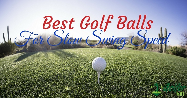 best-golf-balls-for-slow-swing-speed