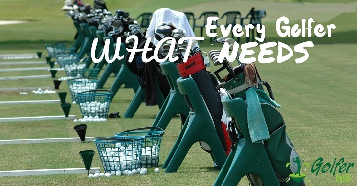 what-every-golfer-needs