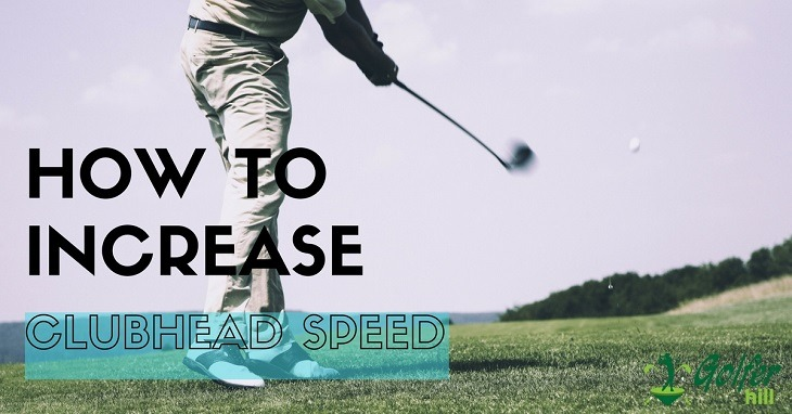 how-to-increase-clubhead-speed